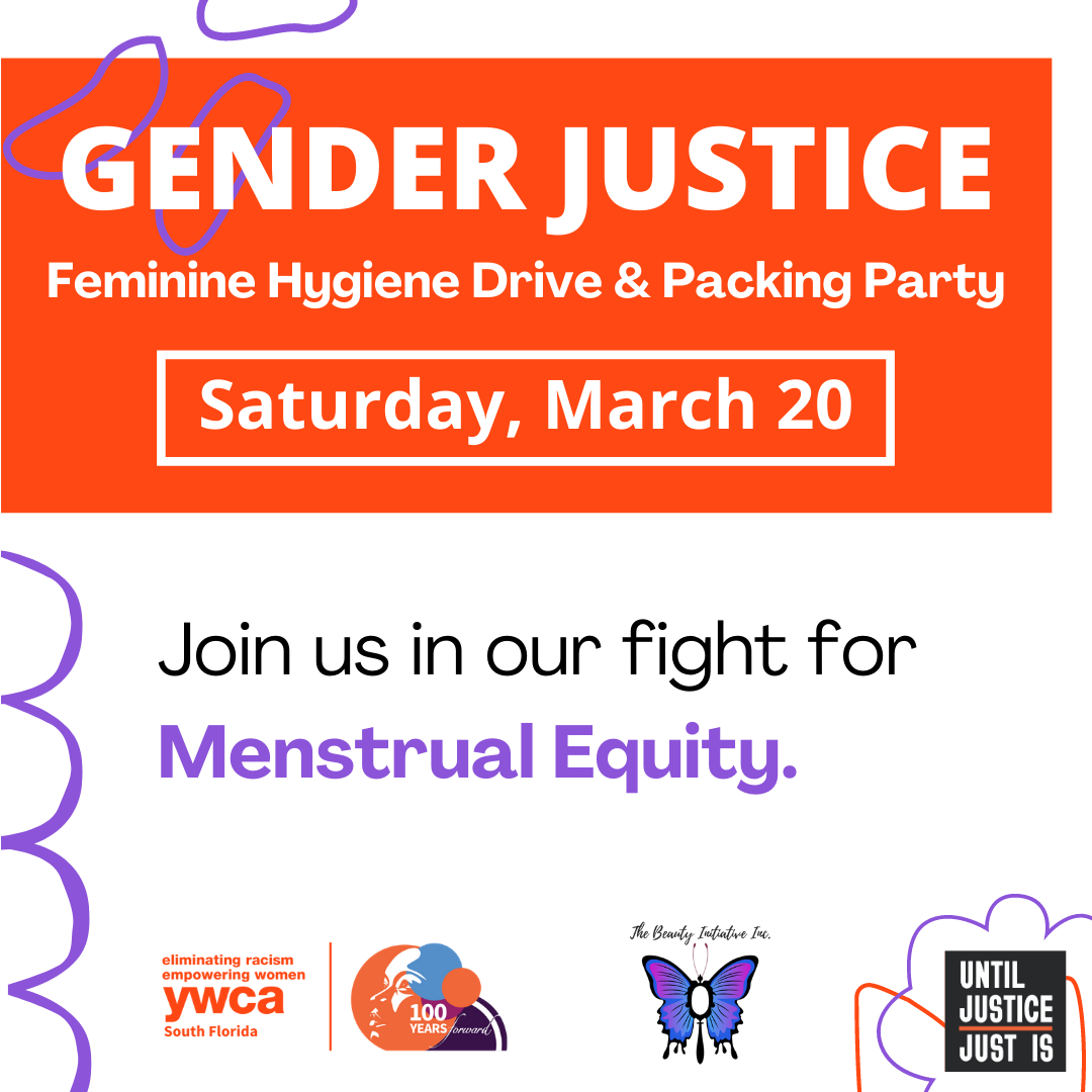Gender Justice: Feminine Hygiene Drive and Packing Party @ YWCA Intergenerational Center